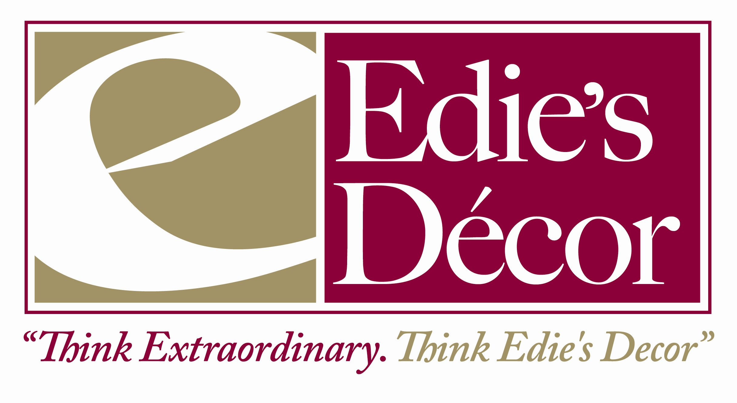Edies Decor logo, E on the left with their name to the right. Below is their slogan, Think Extraordinary. Think Edie's Decor.