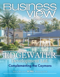 March 2020 issue cover of Business View Caribbean.